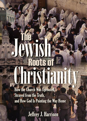 The Jewish Roots of Christianity Seminar